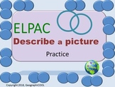 ELPAC Practice Describe a Picture