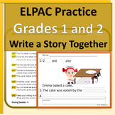 ELPAC Practice 1st & 2nd Write a Story Together with Scaffolding