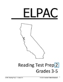 ELPAC Reading Test Prep #2 for Grades 3-5
