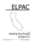 ELPAC Reading Test Prep #3  for Grades 3-5