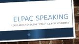 ELPAC Speaking: Talk About A Scene Task