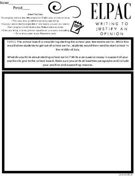 ELPAC Writing Domain: Writing to Justify An Opinion (Practice #1)