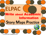 ELPAC Writing about Academic Information Story Maps