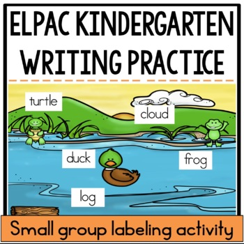 Labeling Activity for the ELPAC Kindergarten Writing Section