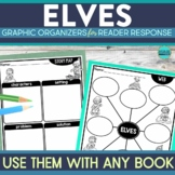ELVES | Graphic Organizers for Reading | Reading Graphic O