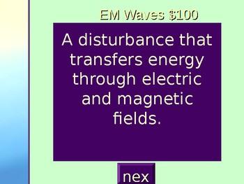 EM Waves Jeopardy