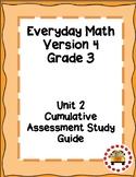 EM4-Everyday Math 4 - Grade 3 Unit 2 Cumulative Assessment Study Guide