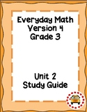 EM4-Everyday Math 4 - Grade 3 Unit 2 Study Guide