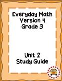 EM4-Everyday Math 4 - Grade 3 Unit 2 Assessment Study Guide