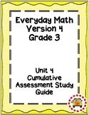 EM4-Everyday Math 4 - Grade 3 Unit 4 Cumulative Assessment Study Guide