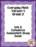 EM4-Everyday Math 4 - Grade 3 Unit 6 Cumulative Assessment Study Guide