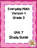 EM4-Everyday Math 4 - Grade 3 Unit 7 Assessment Study Guide