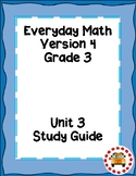 EM4-Everyday Math 4 - Grade 3 Unit 3 Study Guide