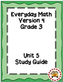 EM4-Everyday Math 4 - Grade 3 Unit 5 Assessment Study Guide