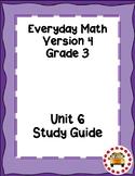 EM4-Everyday Math 4 - Grade 3 Unit 6 Assessment Study Guide