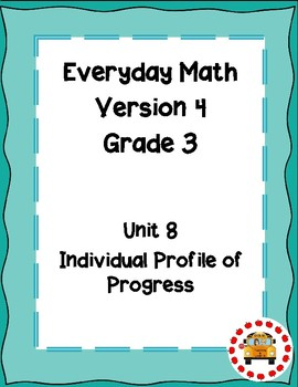 EM4-Everyday Math 4 - Grade 3 Unit 8 IPP