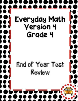 EM4-Everyday Math Grade 4 End of Year Study Guide