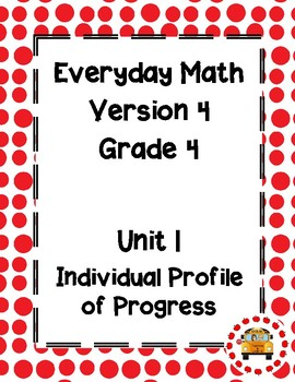 EM4-Everyday Math Grade 4 Unit 1 IPP