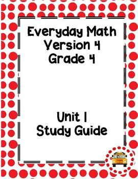 EM4-Everyday Math 4 - Grade 4 Unit 1 Study Guide