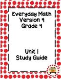 EM4-Everyday Math 4 - Grade 4 Unit 1 Assessment Study Guide