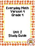 EM4-Everyday Math 4 - Grade 4 Unit 2 Assessment Study Guide