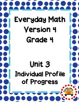 EM4-Everyday Math 4 - Grade 4 Unit 3 IPP