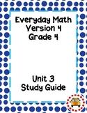 EM4-Everyday Math 4 - Grade 4 Unit 3 Assessment Study Guide