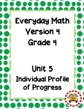 EM4-Everyday Math 4 - Grade 4 Unit 5 IPP