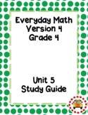 EM4-Everyday Math 4 - Grade 4 Unit 5 Assessment Study Guide