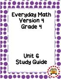 EM4-Everyday Math 4 - Grade 4 Unit 6 Assessment Study Guide