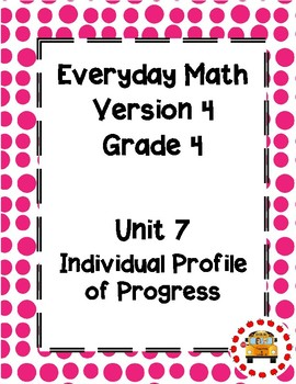 EM4-Everyday Math Grade 4 Unit 7 IPP