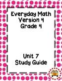 EM4-Everyday Math 4 - Grade 4 Unit 7 Assessment Study Guide