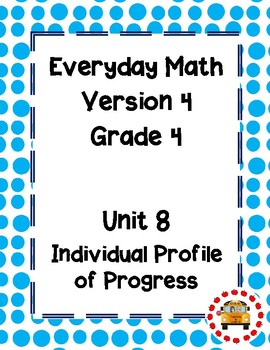 EM4-Everyday Math Grade 4 Unit 8 IPP