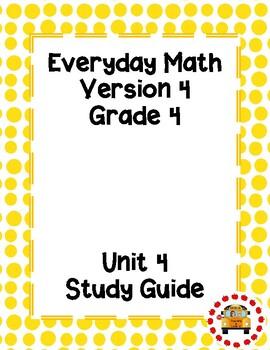 EM4–Everyday Math Grade 4 Unit 4 Study Guide