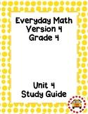 EM4-Everyday Math 4 - Grade 4 Unit 4 Study Guide