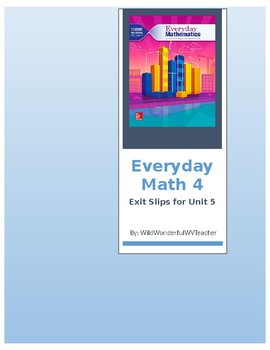 Everyday Math Fourth Grade Unit 5 Exit Slips and Study Guide