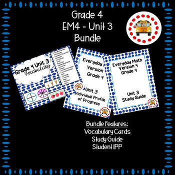 EM4-Everyday Math 4 - Grade 4 Unit 3 Bundle