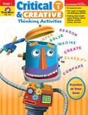 Critical and Creative Thinking Activities, Grade 1 (Enhanced eBook)