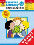 Everyday Literacy: Listening and Speaking, PreK (Enhanced eBook)