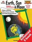 Intermediate Science, Earth, Sun and Moon: Rotation and Revolution (Enhanced eBook)