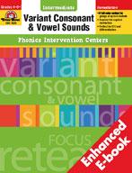 Phonics Intervention Centers: Variant Consonant and Vowel Sounds, Intermediate (Enhanced eBook)
