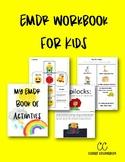 EMDR Workbook for Kids
