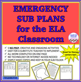 EMERGENCY SUB PLANS FOR THE ELA CLASSROOM