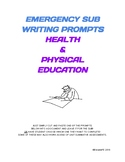 EMERGENCY SUB WRITING PROMPTS - HEALTH & PE