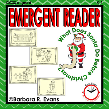 EMERGENT READER for CHRISTMAS What Does Santa Do Before Christmas