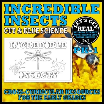 Animal Classes for PK-1: INCREDIBLE INSECTS (Cut-and-Glue Science)