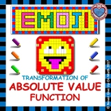 EMOJI - Absolute Value Functions - Transformation of Absolute Value Functions