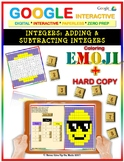 EMOJI - Adding & Subtracting Integers (Google Interactive & Hard Copy)