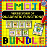 EMOJI - BUNDLE Interpreting Vertex Form of Quadratic Function