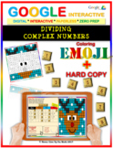 EMOJI - Complex Numbers: Dividing (Google Interactive & Hard Copy)